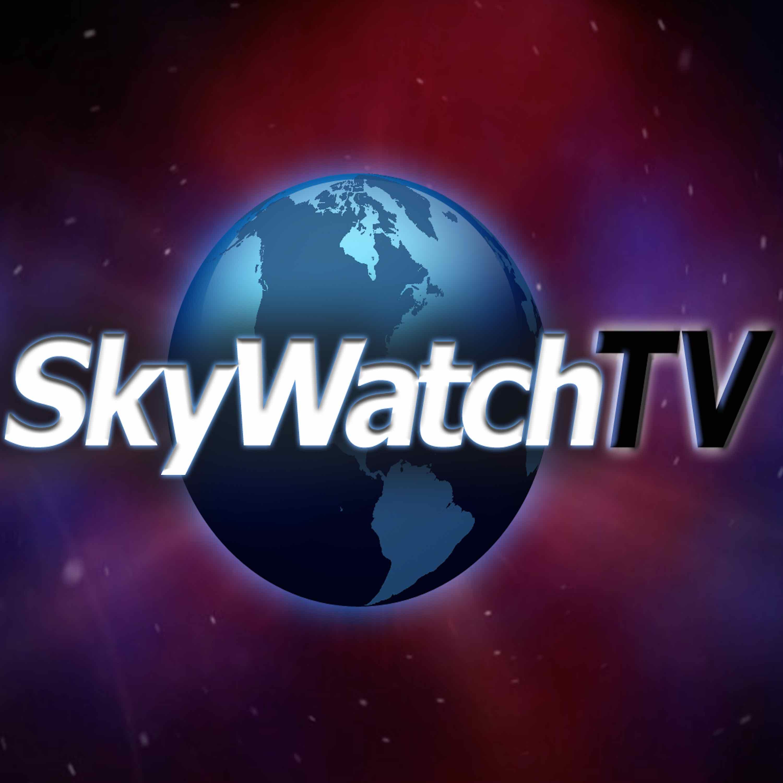 pod|fanatic | Podcast: SkyWatchTV Podcast | Episode: SkyWatchTV