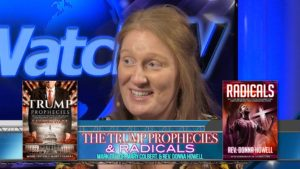 Mark Taylor, Mary Colbert, Rev. Donna Howell - Trump Prophecies / Radicals (Part 1)